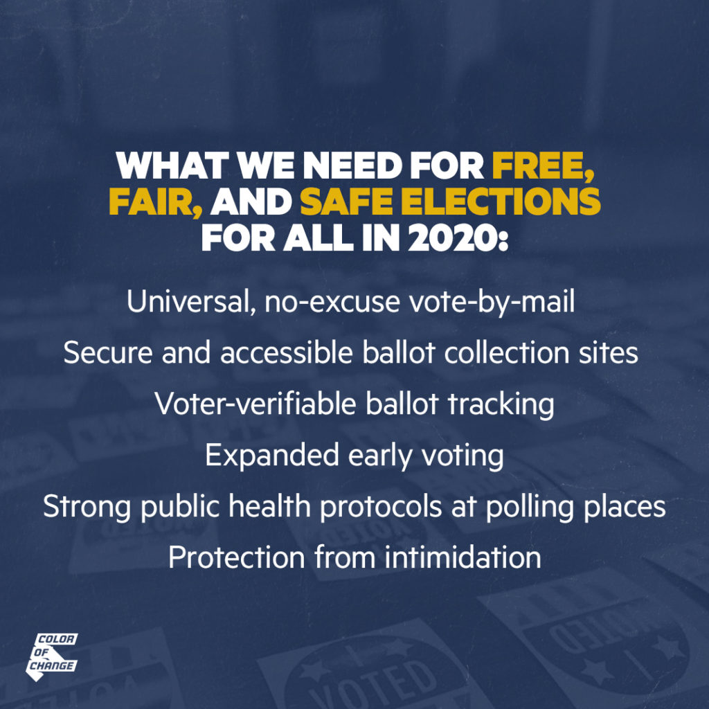 An image summarizes the topline demands of our Voter Justice Agenda: Universal, no-excuse vote-by-mail; secure and accessible ballot collection sites; voter-verifiable ballot tracking; expanded early voting; strong public health protocols at polling places; and protection from intimidation.