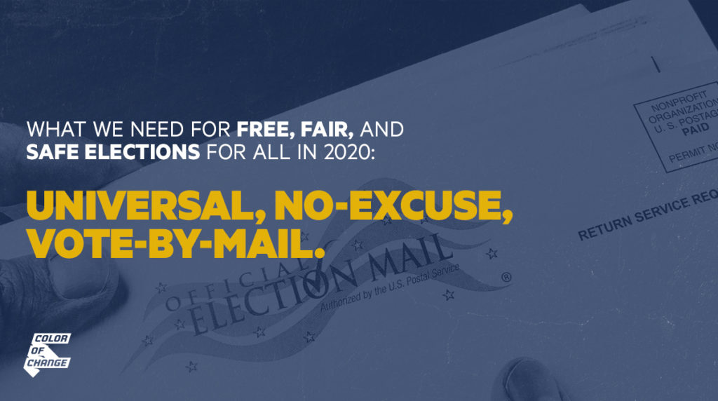 What we need for free, fair, and safe elections for all in 2020: Universal, no-excuse vote-by-mail