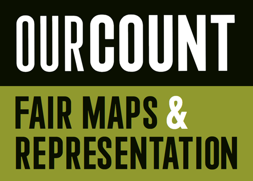 Our Count | Fair Maps & Representation